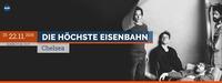 Die Höchste Eisenbahn live | Wien@Chelsea Musicplace