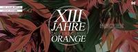 13 Jahre Café Bar Orange@Orange