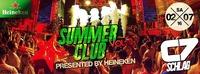 Summer Club Vol. 3 presented by Heineken@C7 - Schlag