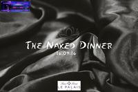 The Naked Dinner@Palais Sans Souci