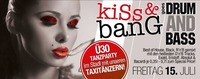 KISS & BANG goes DRUM and BASS@Bollwerk Klagenfurt