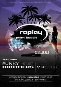 Replay Palm Beach@LEHNER LANDTECHNIK /  Replay Palm Beach