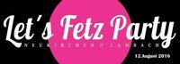 Let's Fetz Party 2016 #LFP16@LETS-FETZ-STADL