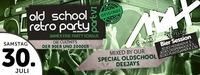 ◇◇ Old School Retro Party - DAS Original - PART VI ◇◇@MAX Disco