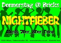 Nightfieber@Bricks - lazy dancebar