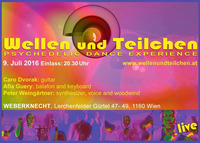 Wellen und Teilchen (Psychedelic Dance Experience)@Weberknecht