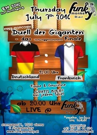 Duell der Giganten !!! - Thursday July 7th 2016@Funky Monkey