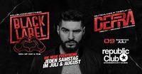 ★ BLACK LABEL - REPUBLiC CLUB / DJ DEFRA ★@Republic