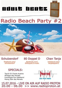 ADULT BEATZ #81 - Radio Beach Party #2@Proton - das feie Radio