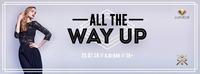 All The Way Up | Kju:Bar [16+]@Q[kju:] Bar