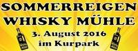Sommerreigen Whisky Mühle im Kurpark@WhiskyMühle Reischer