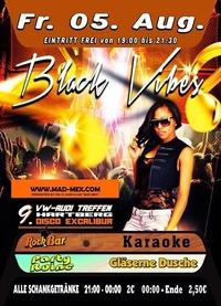 Black Vibes & VW Treffen@Excalibur