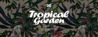 Tropical Garden@Orange