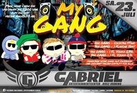 My GANG *@Gabriel Entertainment Center