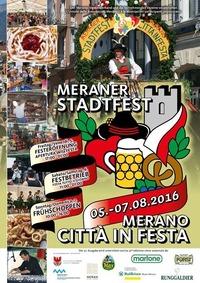 Meraner Stadfest - Merano Citta' in Festa@Merano