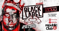 ★ BLACK LABEL - REPUBLiC CLUB / #CLASSiCS ★@Republic