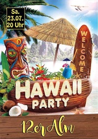 Hawaiiparty@12er Alm Bar