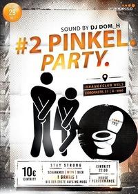 Pinkel Party no.2 Orange Club @Orange Club