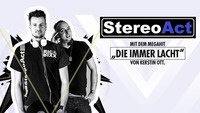 Stereo Act - Die Immer Lacht!@Musikpark-A1
