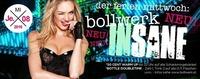 Bollwerk Insane!@Bollwerk