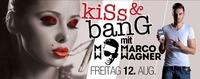 KISS & BANG mit MARCO Wagner@Bollwerk Klagenfurt