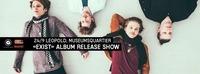 E X I S T Album Release Show@Café Leopold