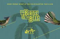 The Birds & the Bees@Volksgarten Pavillon