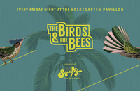 The Birds & the Bees@Volksgarten Pavillon