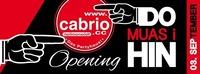 Opening -DO MUASI HIN@Cabrio