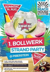 1. Bollwerk Strand-Party at Piberstein!@Bollwerk