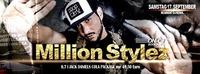 Million Stylez@Excalibur