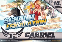 ❌❌❌Schaum - Eskalation❌❌❌@Gabriel Entertainment Center