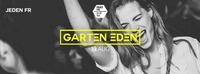 Garten Eden Ξ Pratersauna Ξ 19.8.@Pratersauna