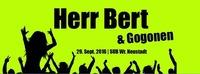 Live: Herr Bert & Die Gogogen - Geht scho'!@SUB