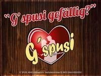G`spusi gefällig? SO, 14.08. Geöffnet! ;D@G'spusi - dein Tanz & Flirtlokal