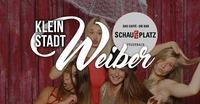 Kleinstadtweiber@Schauplatz