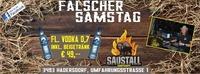 Falscher Samstag am Sonntag@Saustall Hadersdorf