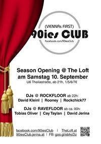 90ies Club: Loft Season Opening!@The Loft