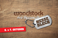 Messe-Blech in Kooperation mit Woodstock der Blasmusik@Music Austria