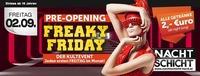 Freaky Friday - Pre Opening 2016@Nachtschicht