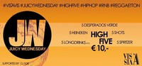 Juicy Wednesday HIGH FIVE@Vis A Vis
