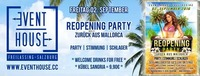 Reopening Party - Zurück aus Mallorca@Eventhouse Freilassing