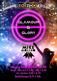 Glamour & Glory mit DJ Mike Molino @Salzbar