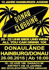 Donau Clubbing 2016@Donaulände Hainburg