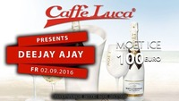 MOET ICE NIGHT with DJ AJAY - Caffe Luca@Caffé Luca