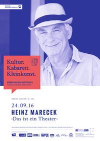 Heinz Marecek - Das ist ein Theater@Dorfgemeinschaftshaus Mühldorf