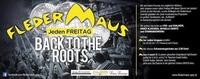 Fledermaus – Back to the Roots@Fledermaus Graz
