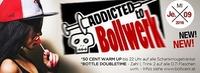 Addicted to Bollwerk@Bollwerk