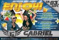 ►► ENJOY - Geniesse das LEBEN ◄◄@Gabriel Entertainment Center