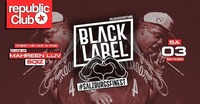 ★ BLACK LABEL - REPUBLiC CLUB - #salzburgsfinest ★@Republic